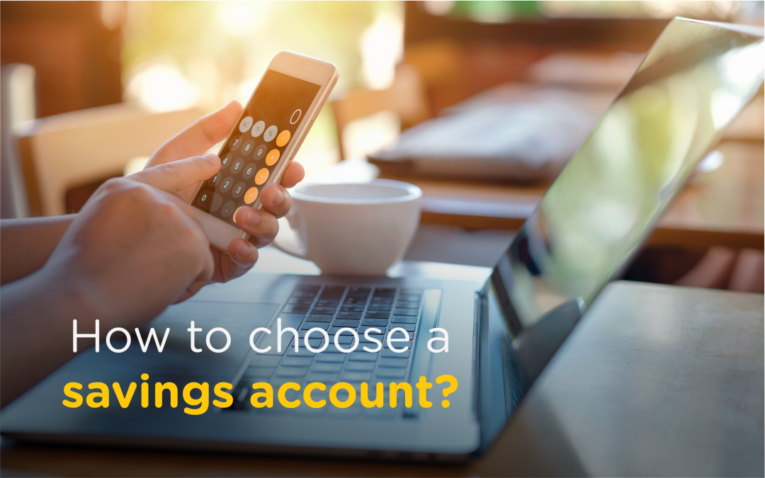 Choosing The Best Savings Account In Malaysia: Top 5 Things To Look For