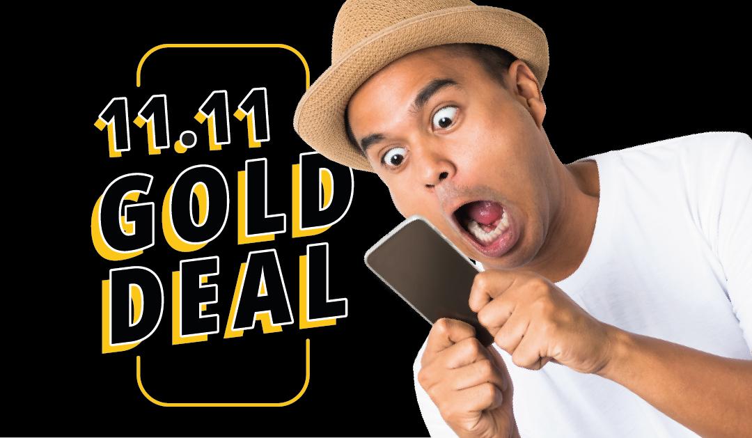 11.11 Gold Deal