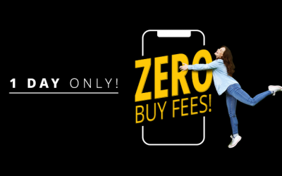 Enjoy ZERO BUY FEES for one day only