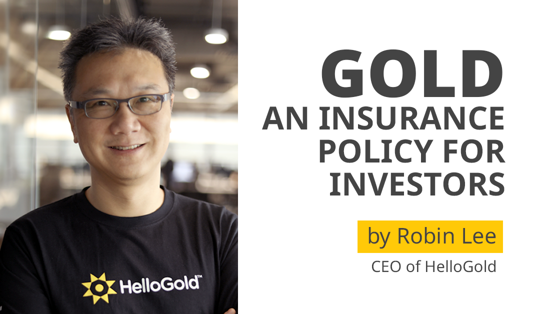 Gold: An Insurance Policy for Investors