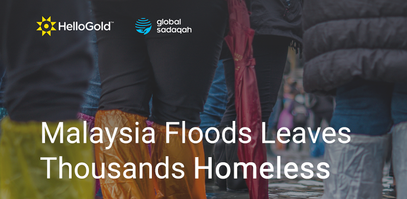 Malaysian Flood Leaves Thousands Homeless. Donate with Global Sadaqah