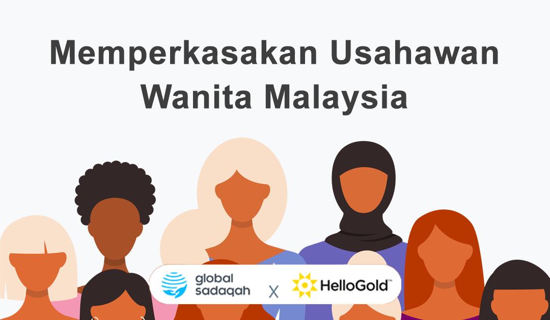 Memperkasakan Usahawan Wanita Malaysia dengan Global Sadaqah